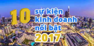 10 sự kiện kinh doanh 2017