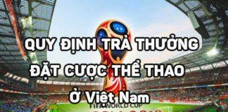 Quy-định-trả-thưởng-đặt-cược-thể-thao-ở-Việt-Nam