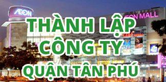 thành-lập-công-ty-quận-tân-phú-tphcm