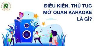 Thành lập doanh nghiệp kinh doanh karaoke